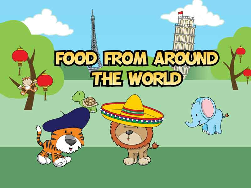 Food From Around The World Little Rascals